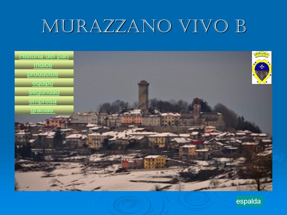 Murazzano vivo b productos Historia del pan equipo índice seguridad empresa gracias espalda