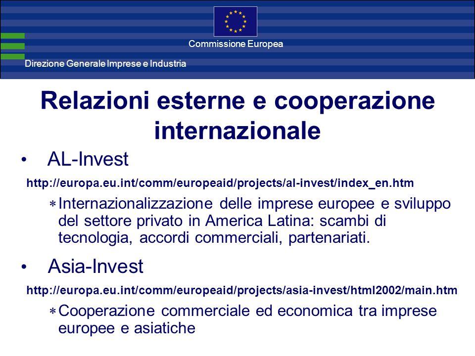 Direzione Generale Imprese Direzione Generale Imprese e Industria Commissione Europea Relazioni esterne e cooperazione internazionale AL-Invest http:/