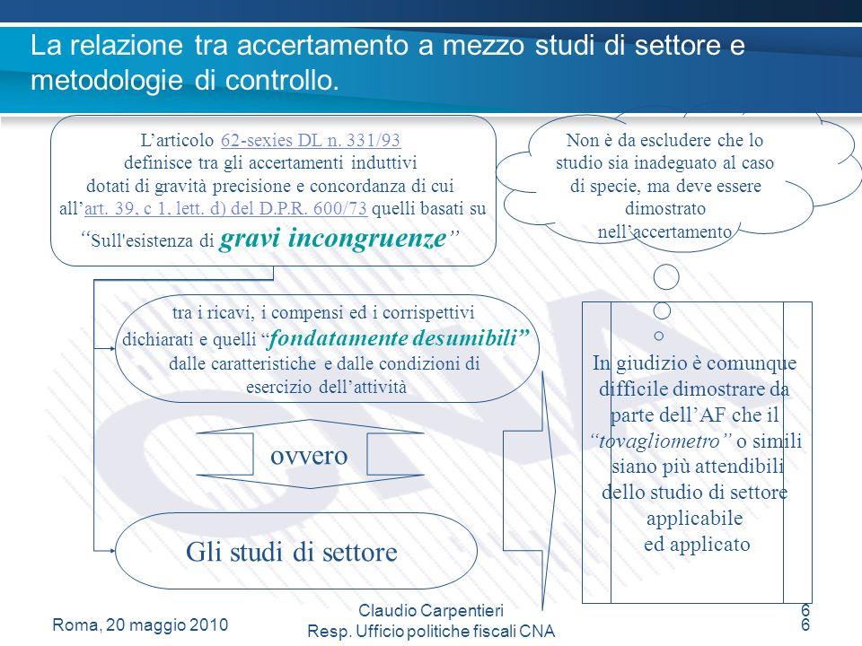 Claudio Carpentieri Resp.Ufficio politiche fiscali CNA La franchigia dai c.d.