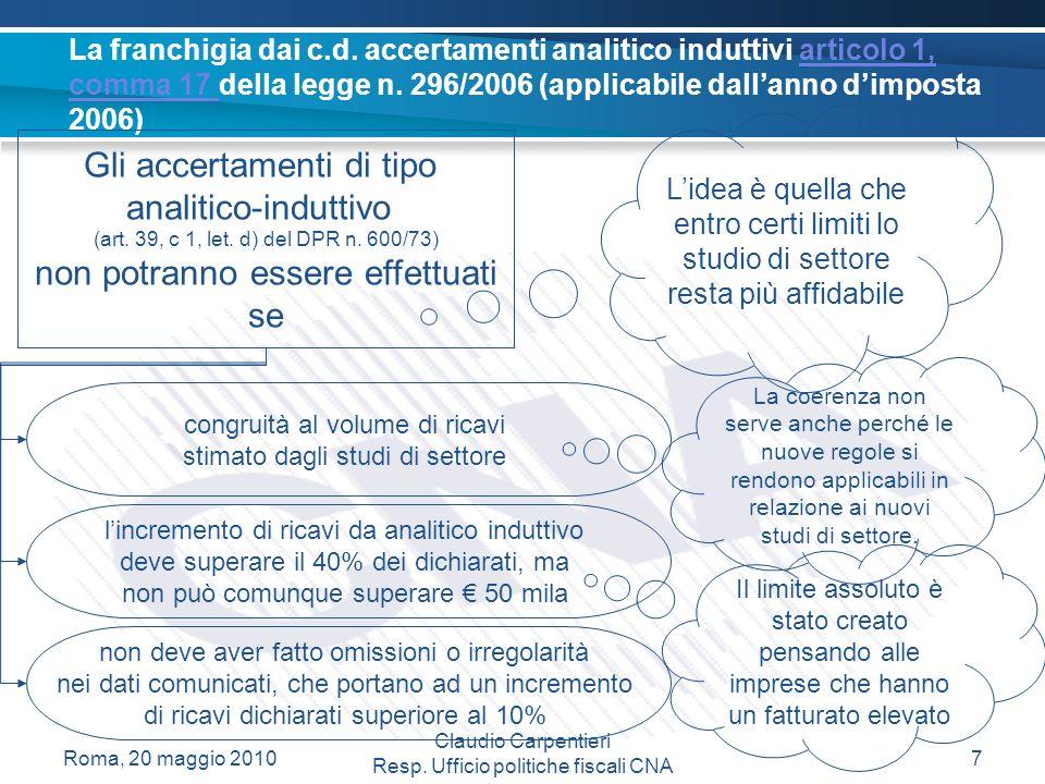 Claudio Carpentieri Resp. Ufficio politiche fiscali CNA La franchigia dai c.d.