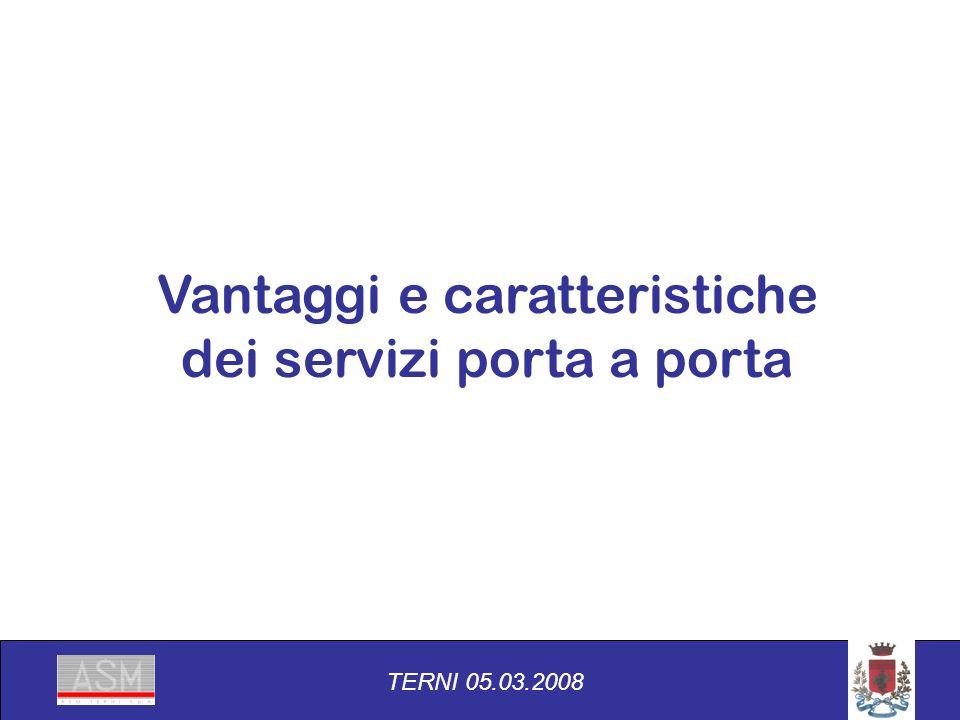 Vantaggi e caratteristiche dei servizi porta a porta TERNI 05.03.2008