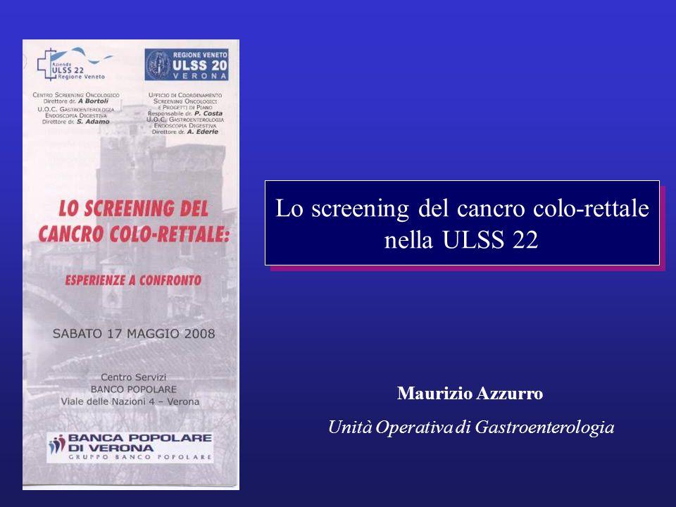 Terapia CHIRURGICA per tutti i cancri (anche dopo asportazione endoscopica di T1) tranne: –3 casi con polipo cancerizzato T1 –Un caso di carcinoide Terapia CHIRURGICA per 41 adenomi avanzati Terapia ENDOSCOPICA per tutti gli altri adenomi Screening per il cancro colorettale – ULSS 22 Terapia (terzo livello)