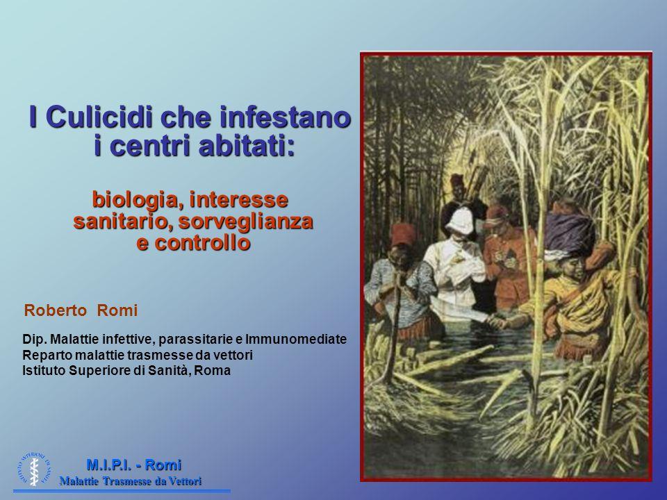 Malattie Trasmesse da Vettori M.I.P.I.- Romi Ae. albopictus Ae.