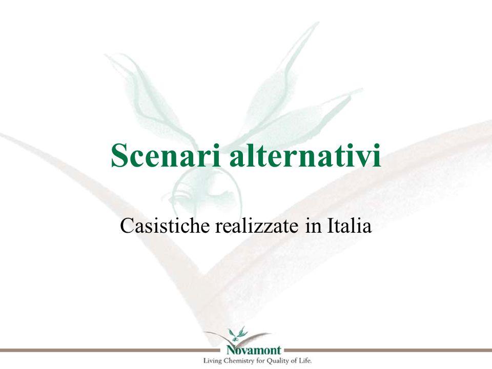 Scenari alternativi Casistiche realizzate in Italia