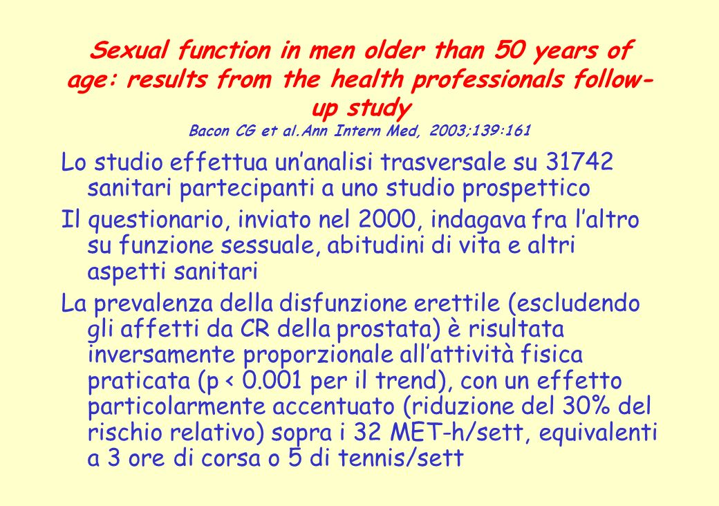Sexual function in men older than 50 years of age: results from the health professionals follow- up study Bacon CG et al.Ann Intern Med, 2003;139:161