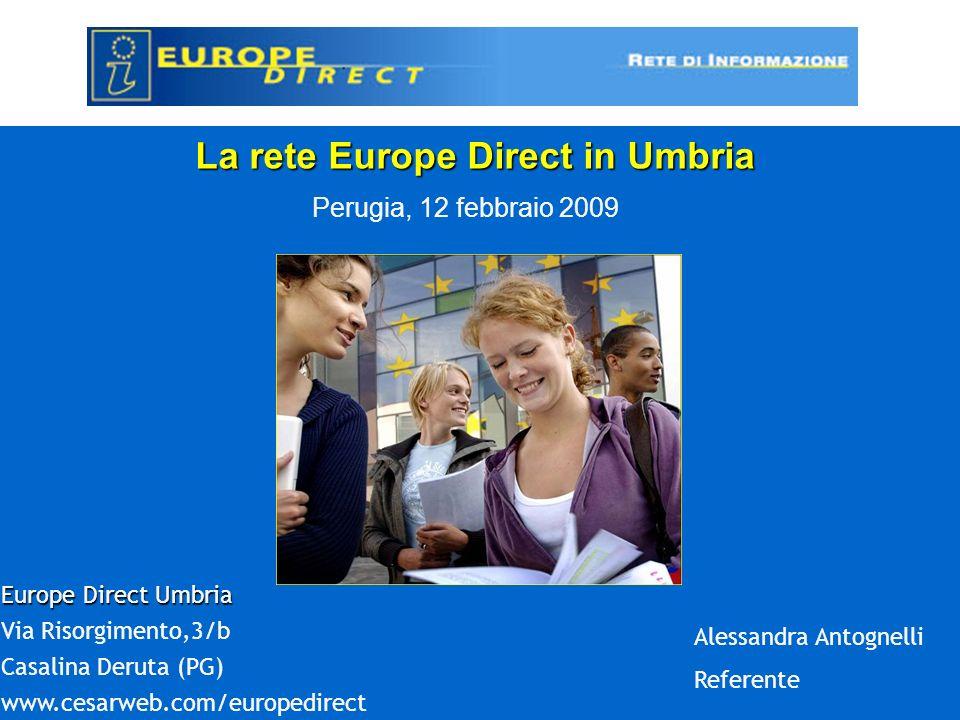 CHI SIAMO Commissione europea- DG Comunicazione http://ec.europa.eu/europedirect rete Europe Direct - Commission Decision C(2004) 2869 of 27 July 2004 -Commission Decision C(2007) 3414 of 18 July 2007