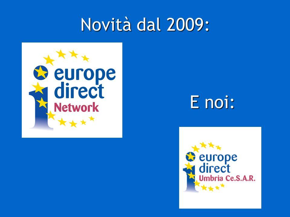 Novità dal 2009: E noi: