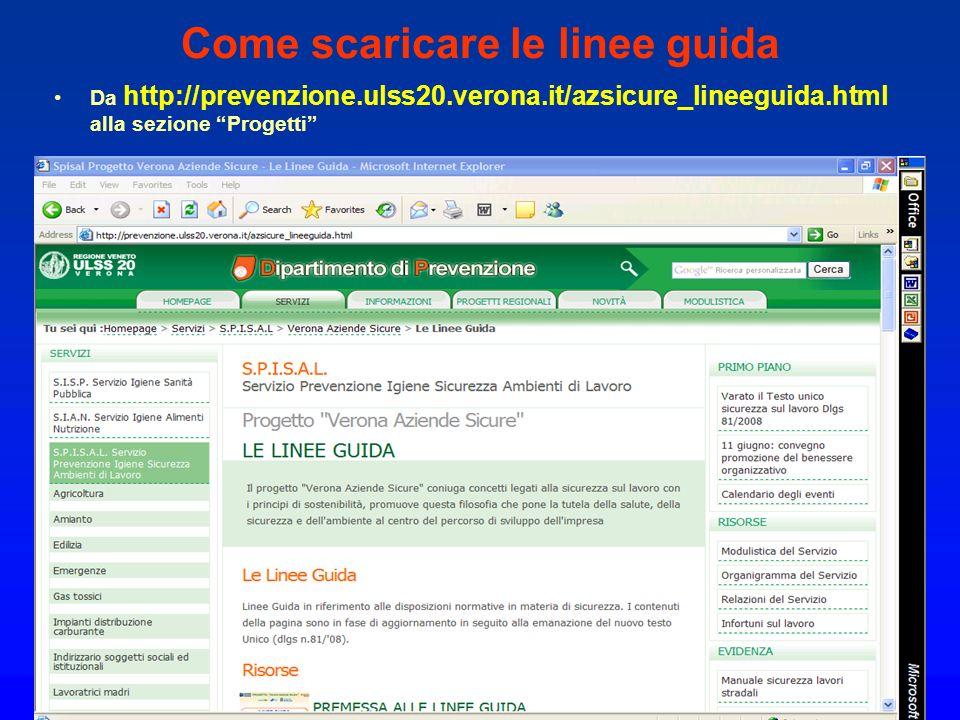 Come scaricare le linee guida O dal dal portale: www.safetynet.it