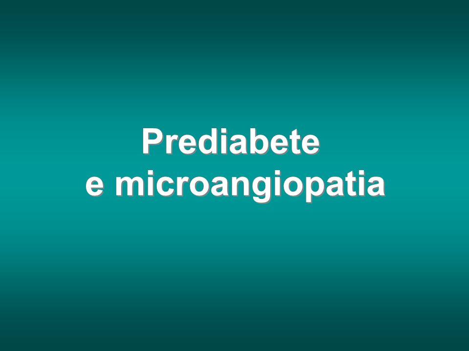 Prediabete e microangiopatia
