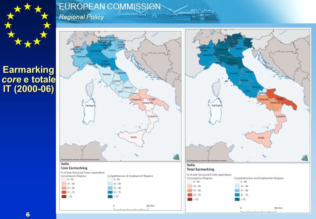 Regional Policy EUROPEAN COMMISSION 6 Earmarking core e totale IT (2000-06)