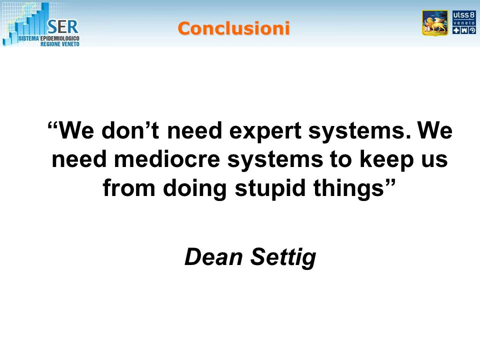 We dont need expert systems.