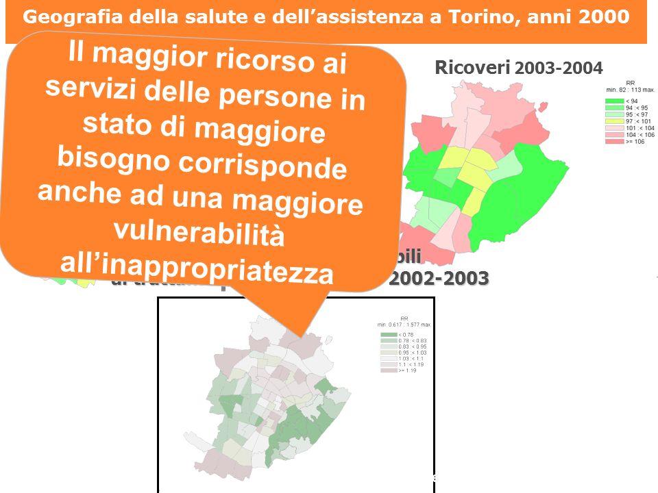 Mortalità 1999-2003 Ricoveri 2003-2004 Geografia della salute e dellassistenza a Torino, anni 2000 Ricoveri per cause sensibili al trattamento ambulatoriale 2002-2003 Il maggior ricorso ai servizi delle persone in stato di maggiore bisogno corrisponde anche ad una maggiore vulnerabilità allinappropriatezza Regione Piemonte.
