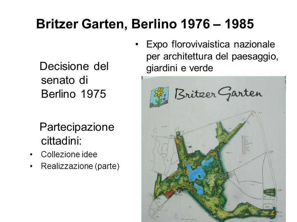 Britzer Garten, Berlino 1976 – 1985 Decisione del senato di Berlino 1975 Partecipazione cittadini: Collezione idee Realizzazione (parte) Expo floroviv