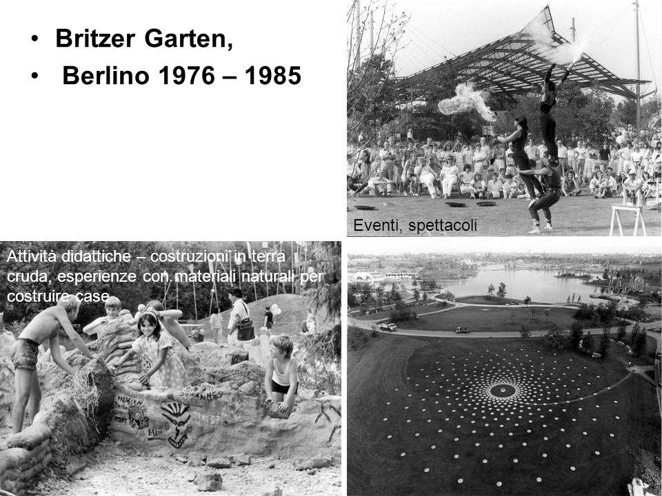 Britzer Garten, Berlino 1976 – 1985 Attività didattiche – costruzioni in terra cruda, esperienze con materiali naturali per costruire case Eventi, spe