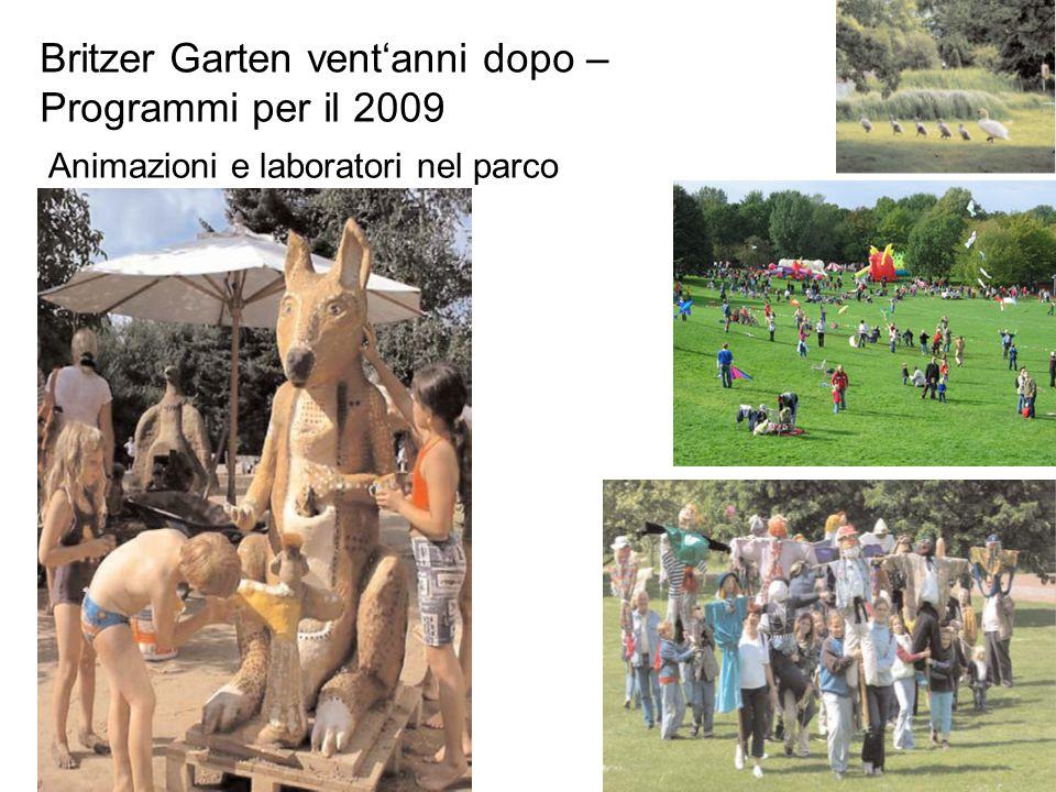 Britzer Garten ventanni dopo – Programmi per il 2009 Animazioni e laboratori nel parco