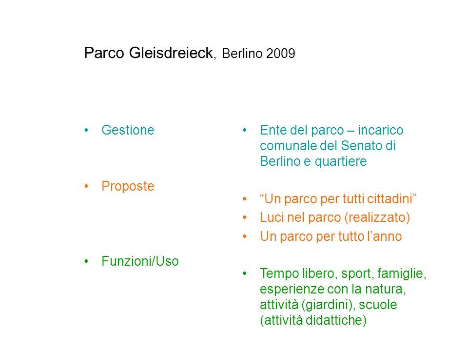 Gestione Proposte Funzioni/Uso Ente del parco – incarico comunale del Senato di Berlino e quartiere Un parco per tutti cittadini Luci nel parco (reali