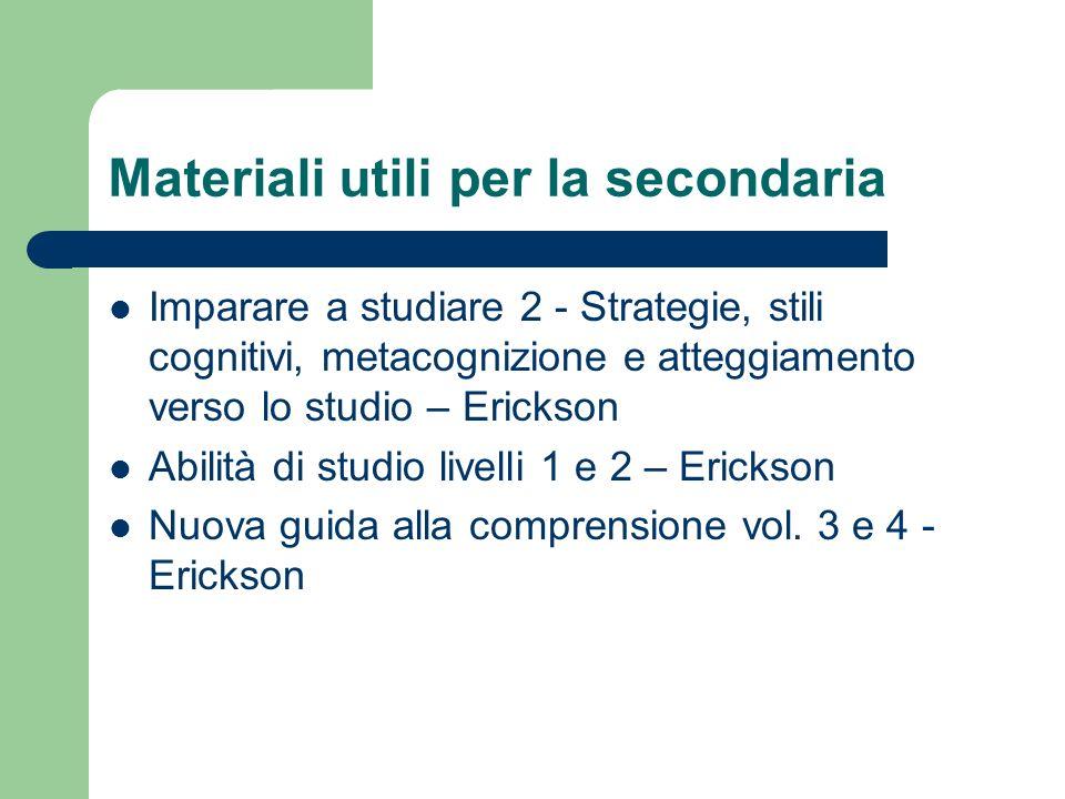 Materiali utili per la secondaria Imparare a studiare 2 - Strategie, stili cognitivi, metacognizione e atteggiamento verso lo studio – Erickson Abilit