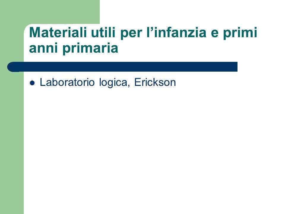 Materiali utili per linfanzia e primi anni primaria Laboratorio logica, Erickson