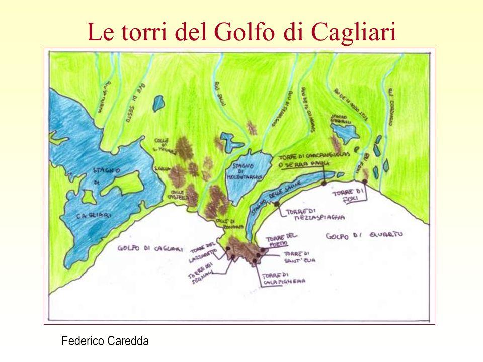 Le torri del Golfo di Cagliari Federico Caredda