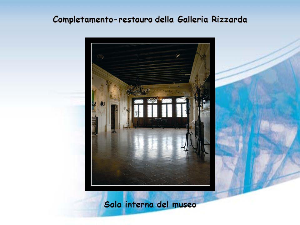 Completamento-restauro della Galleria Rizzarda Sala interna del museo