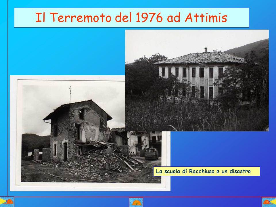 Il Terremoto del 1976 ad Attimis La scuola di Racchiuso e un disastro