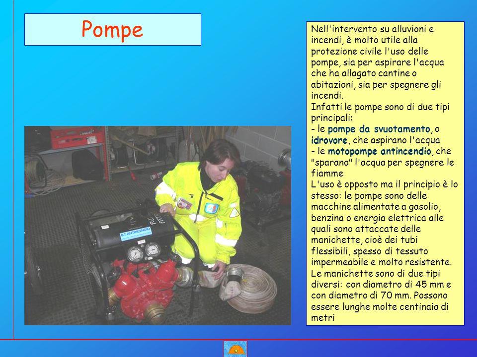 Nell'intervento su alluvioni e incendi, è molto utile alla protezione civile l'uso delle pompe, sia per aspirare l'acqua che ha allagato cantine o abi