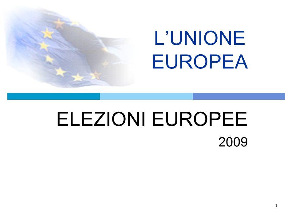 1 LUNIONE EUROPEA ELEZIONI EUROPEE 2009