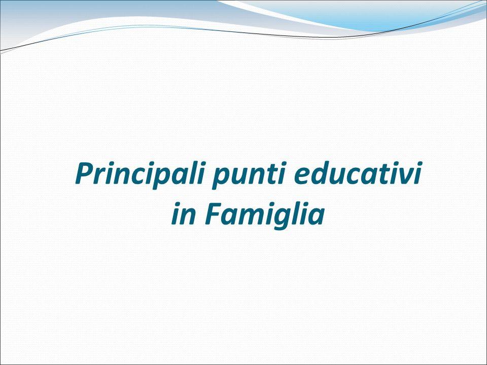 Principali punti educativi in Famiglia