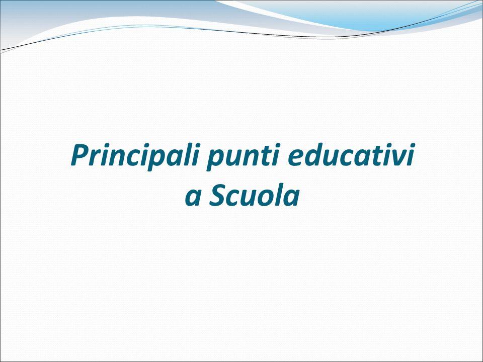 Principali punti educativi a Scuola