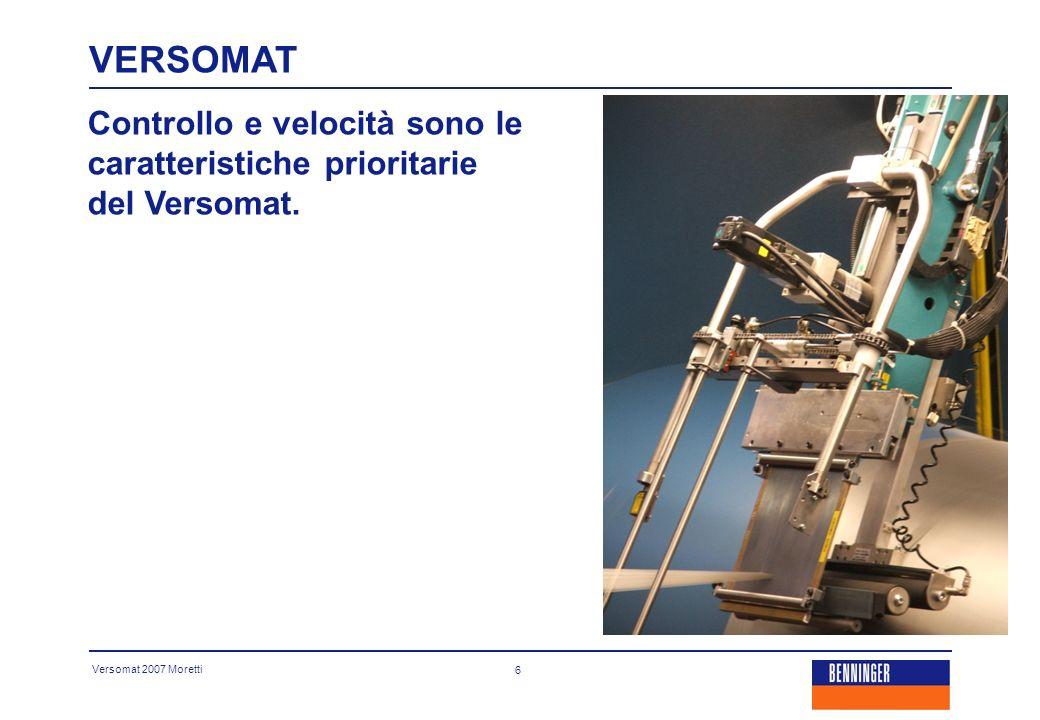 Versomat 2007 Moretti 7 La grande escursione dei pettini di invergatura permette la facile separazione e apertura di qualsiasi tipo di filato.