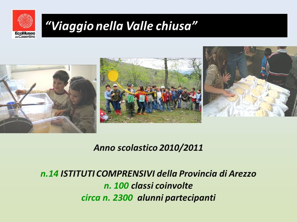 Anno scolastico 2010/2011 n.14 ISTITUTI COMPRENSIVI della Provincia di Arezzo n.