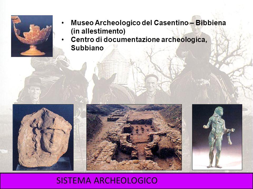 Museo Archeologico del Casentino – Bibbiena (in allestimento) Centro di documentazione archeologica, Subbiano SISTEMA ARCHEOLOGICO