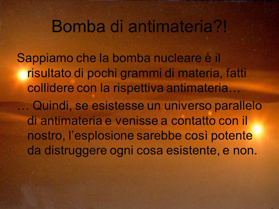 Bomba di antimateria?.