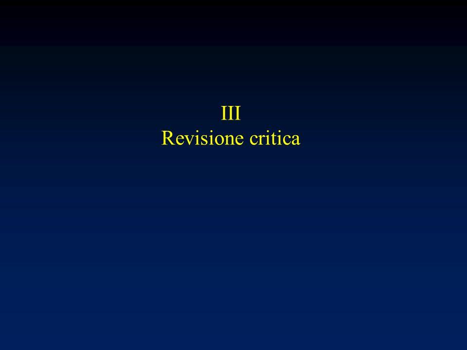 III Revisione critica