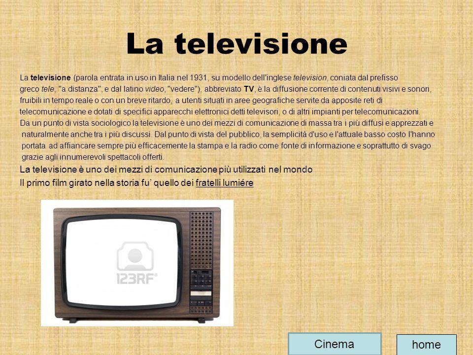 La televisione La televisione (parola entrata in uso in Italia nel 1931, su modello dell'inglese television, coniata dal prefisso greco tele,