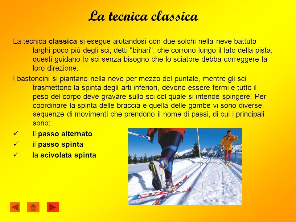 Lo skating o pattinato La tecnica del pattinato o skating o tecnica libera è piuttosto giovane poiché incomincia a fare la sua comparsa agli inizi degli anni 80, in seguito al miglioramento delle tecnologie di battitura delle piste.