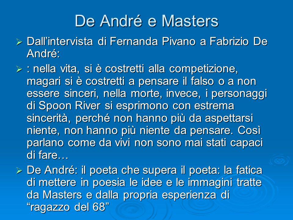 De André e Masters Dallintervista di Fernanda Pivano a Fabrizio De André: Dallintervista di Fernanda Pivano a Fabrizio De André: : nella vita, si è co
