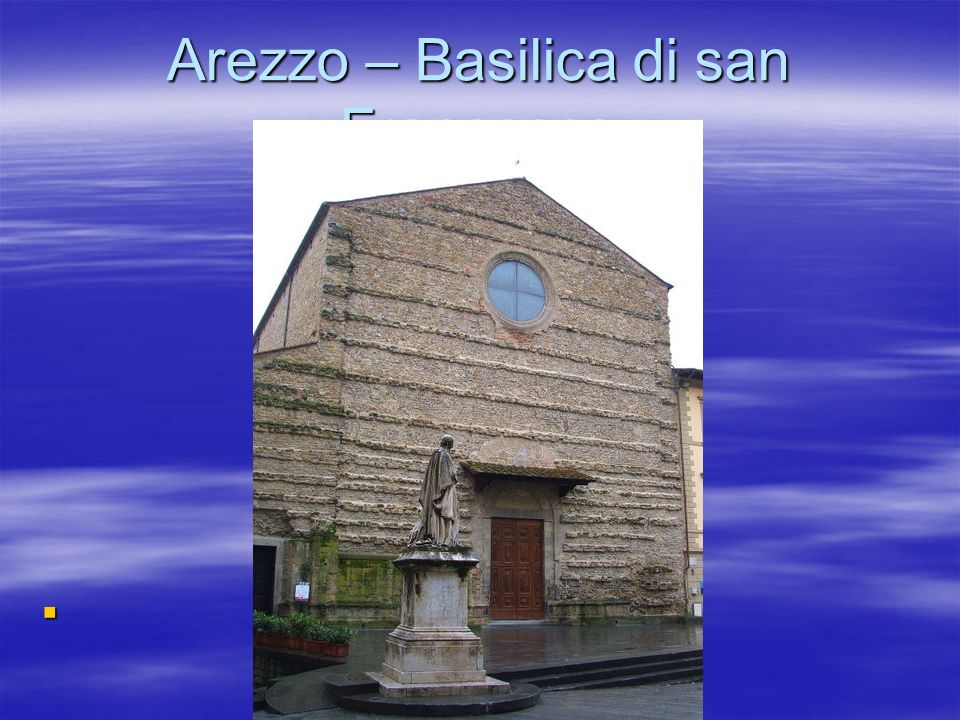 Nel 1447 la famiglia aretina Bacci affidò al pittore Bicci di Lorenzo l incarico di decorare la Cappella Maggiore della Basilica di San Francesco, allora sotto il suo patronato.