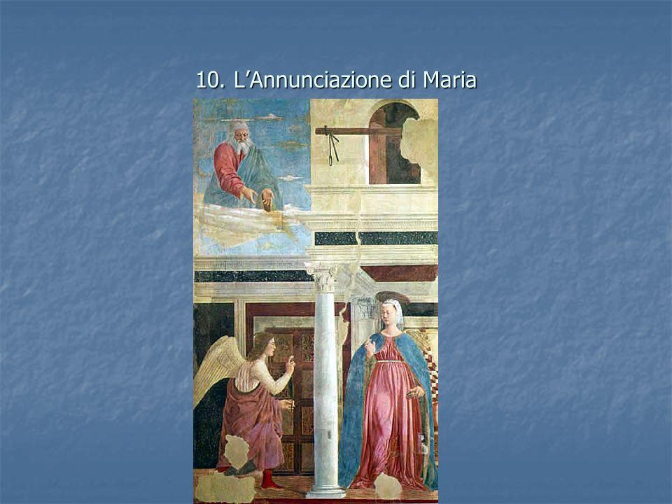 10. LAnnunciazione di Maria