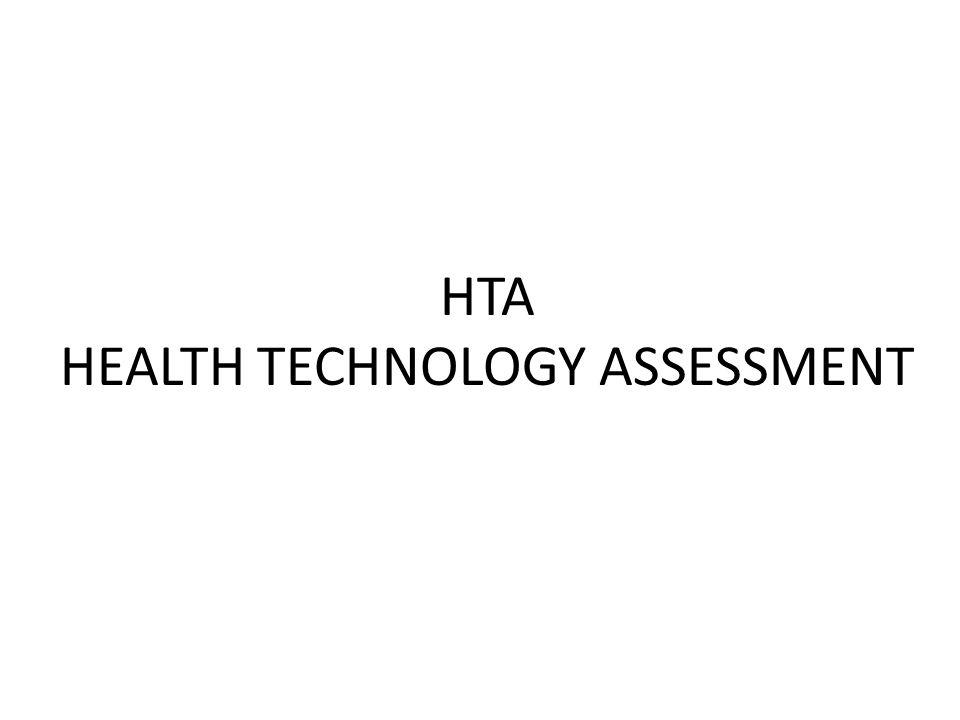 HTA HEALTH TECHNOLOGY ASSESSMENT
