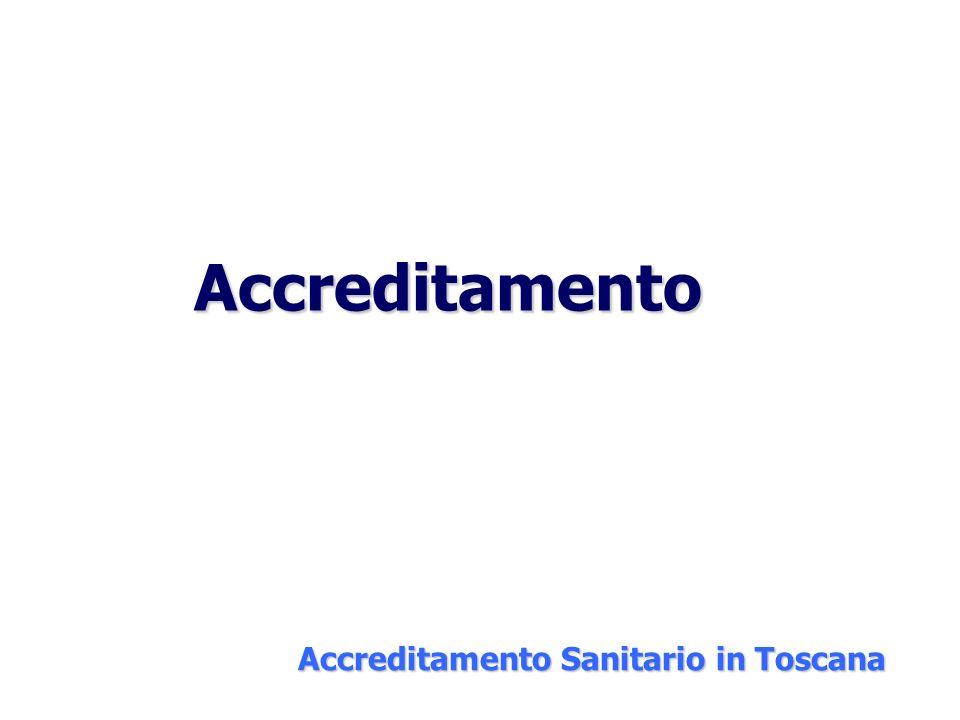 Accreditamento Accreditamento Sanitario in Toscana