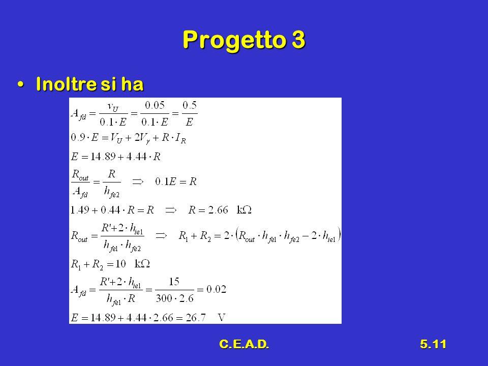 C.E.A.D.5.11 Progetto 3 Inoltre si haInoltre si ha