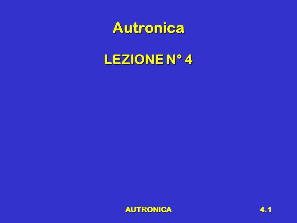 AUTRONICA4.1 Autronica LEZIONE N° 4