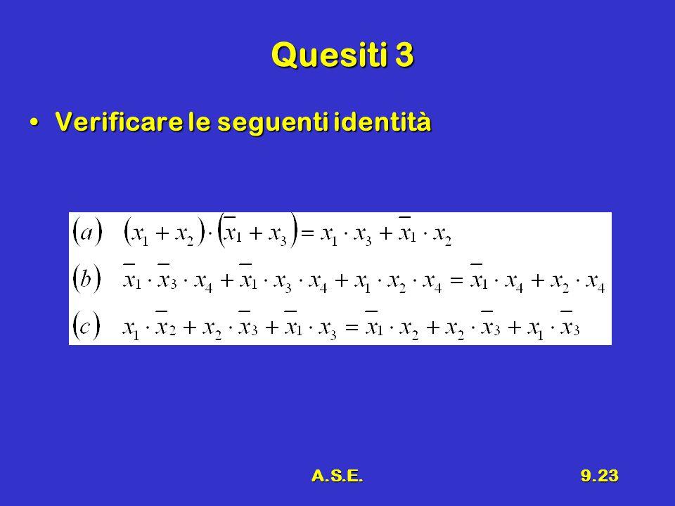 A.S.E.9.23 Quesiti 3 Verificare le seguenti identitàVerificare le seguenti identità