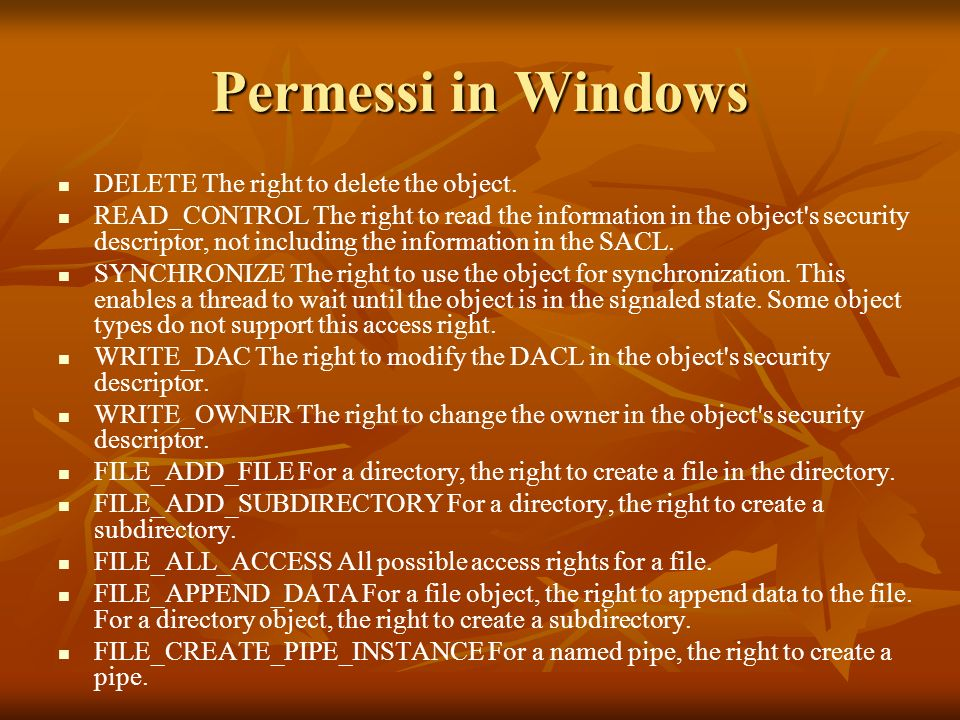 Permessi in Windows DELETE The right to delete the object.