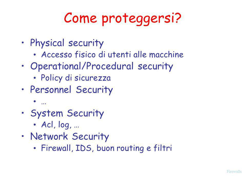 Firewalls Come proteggersi.