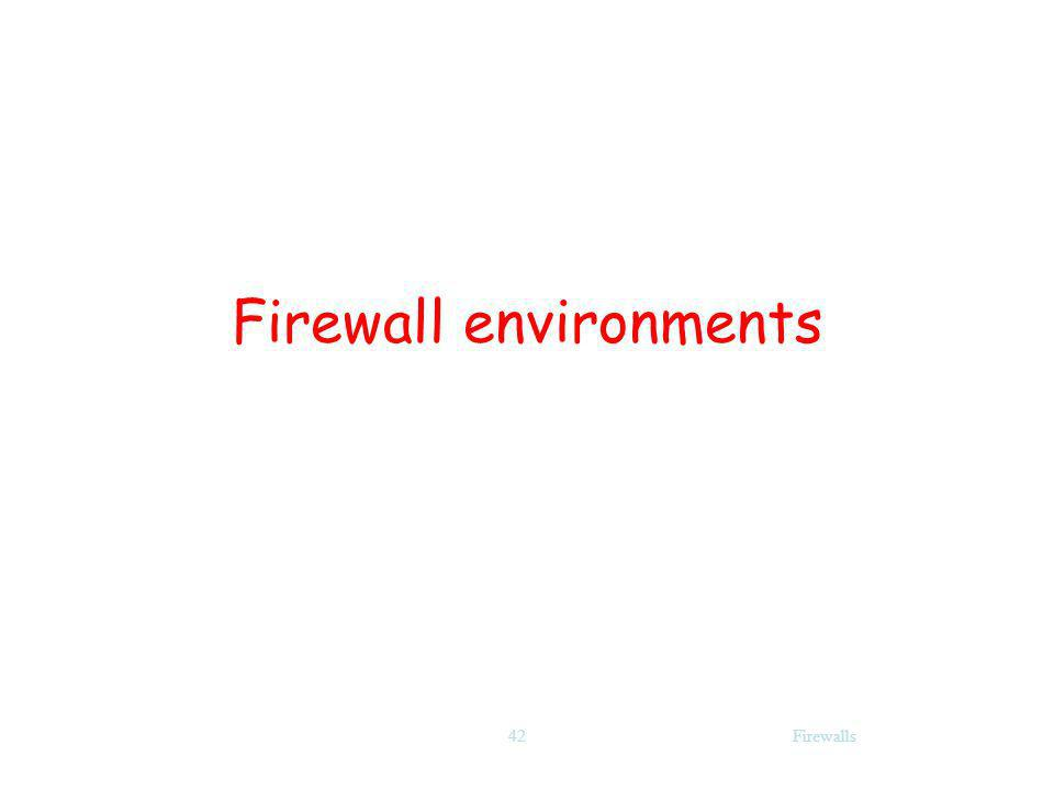 Firewalls42 Firewall environments