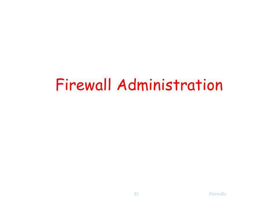 Firewalls85 Firewall Administration