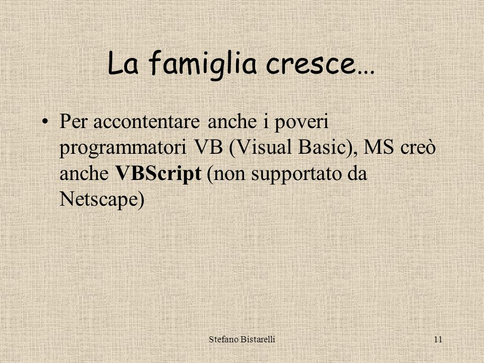 Stefano Bistarelli10 Incomprensioni in famiglia JavaScript 1.1 supportato da N.N.