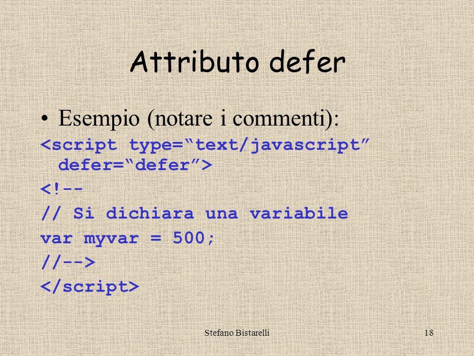 Stefano Bistarelli17 defer : dice se lo script genera contenuto nella pagina (es.